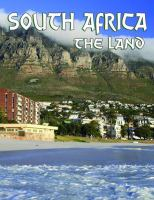 South Africa, the Land