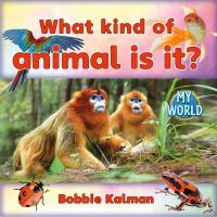What Kind of Animal Is It?