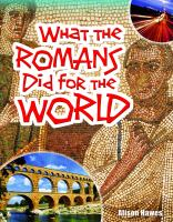 What the Romans Did for the World