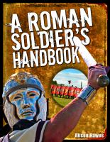 A Roman Soldier's Handbook