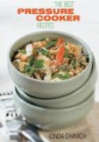 The Best Pressure Cooker Recipes