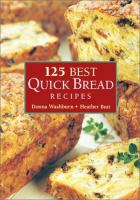 125 Best Quick Bread Recipes