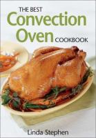 The Best Convection Oven Cookbook