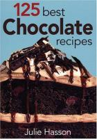 125 best chocolate recipes