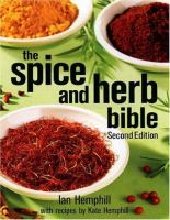 The Spice and Herb Bible ('2nd ed.)