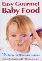 Easy Gourmet Baby Food