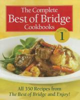 The Complete Best of Bridge Cookbooks, Volume 1