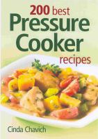 200 Best Pressure Cooker Recipes