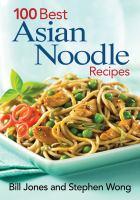 100 Best Asian Noodle Recipes