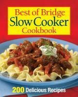 Best of Bridge Slow Cooker Cookbook