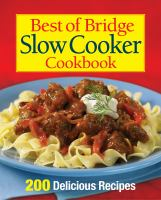 Best of Bridge Slow Cooker Cookbook