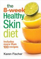 The 8-week Healthy Skin Diet