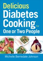 Delicious Diabetes Cooking for One or Two People