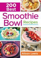 200 Best Smoothie Bowl Recipes