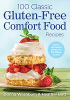 100 Classic Gluten-free Comfort Food Recipes