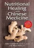 Nutritional Healing With Chinese Medicine : Plus 175 Recipes for Optimal Health