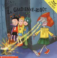 La gardienne-robot