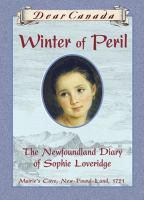 Winter Of Peril: The Newfoundland Diary Of Sophie Loveridge