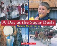 A Day at the Sugarbush