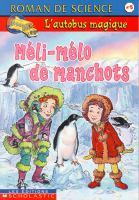 Meli-Melo De Manchots