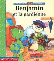 Benjamin et la gardienne