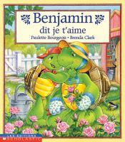 Benjamin dit je t'aime