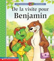 De la visite pour Benjamin