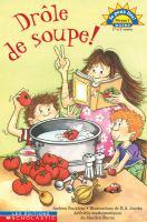Drôle de soupe!