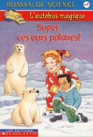 Super, ces ours polaires!