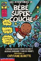 Les aventures de  Bébé  Super-Couche