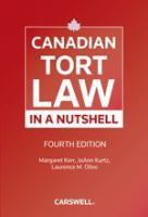 Canadian Tort Law in A Nutshell
