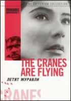 The cranes are flying Leti︠a︡t zhuravli