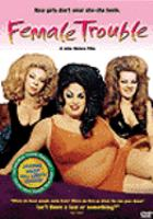John Waters' Female Trouble