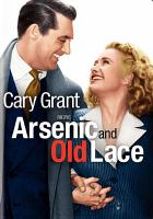 Arsenic and old lace [videorecording (DVD)
