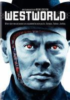 Westworld [videorecording (DVD)]