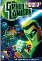 Green Lantern, the animated series. Season one, part two Manhunter menace