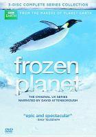 Frozen planet : [videorecording (DVD)] the complete series