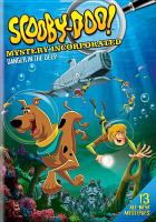 Scooby-Doo! Mystery Incorporated. Season two, Part 1, [Danger in the deep]
