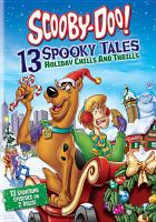 Scooby-Doo!. 13 spooky tales holiday chills and thrills.