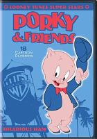 Looney Tunes super stars. Porky & friends