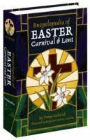 Encyclopedia of Easter, Carnival, and Lent