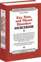 Ear, Nose, and Throat Disorders Sourcebook