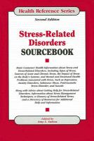 Stress-related Disorders Sourcebook
