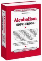 Alcoholism Sourcebook