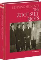 The Zoot Suit Riots