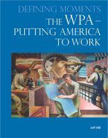 The WPA -- Putting America to Work