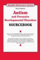 Autism and Pervasive Developmental Disorders Sourcebook