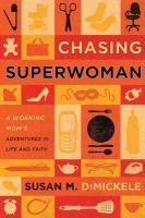 Chasing Superwoman