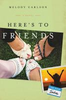Here's to Friends