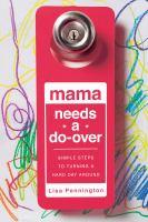 Mama Needs A Do-over